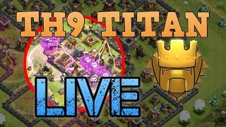 LIVE ATTACK THAT GOT ME TO TITAN LEAGUE | TH9 Trophy Push to Titans | Clash of Clans