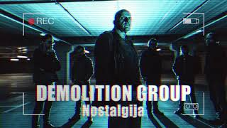 DEMOLITION GROUP - Nostalgija [ audio]