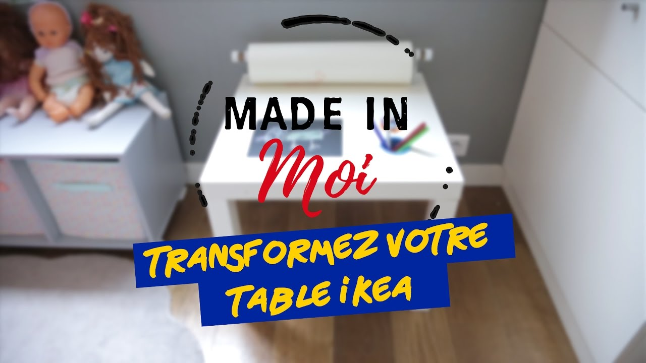 Made In Moi Comment Transformer Une Table Ikea