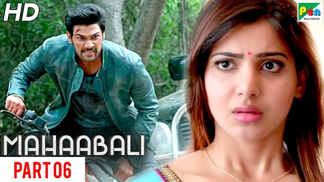 Download MAHAABALI | New Released Hindi Dubbed Movie | Part 06 | Bellamkonda Sreenivas, Samantha, Prakash Raj