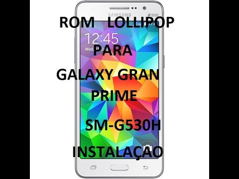 Samsung galaxy grand prime sm-g530h lollipop 5.1.1