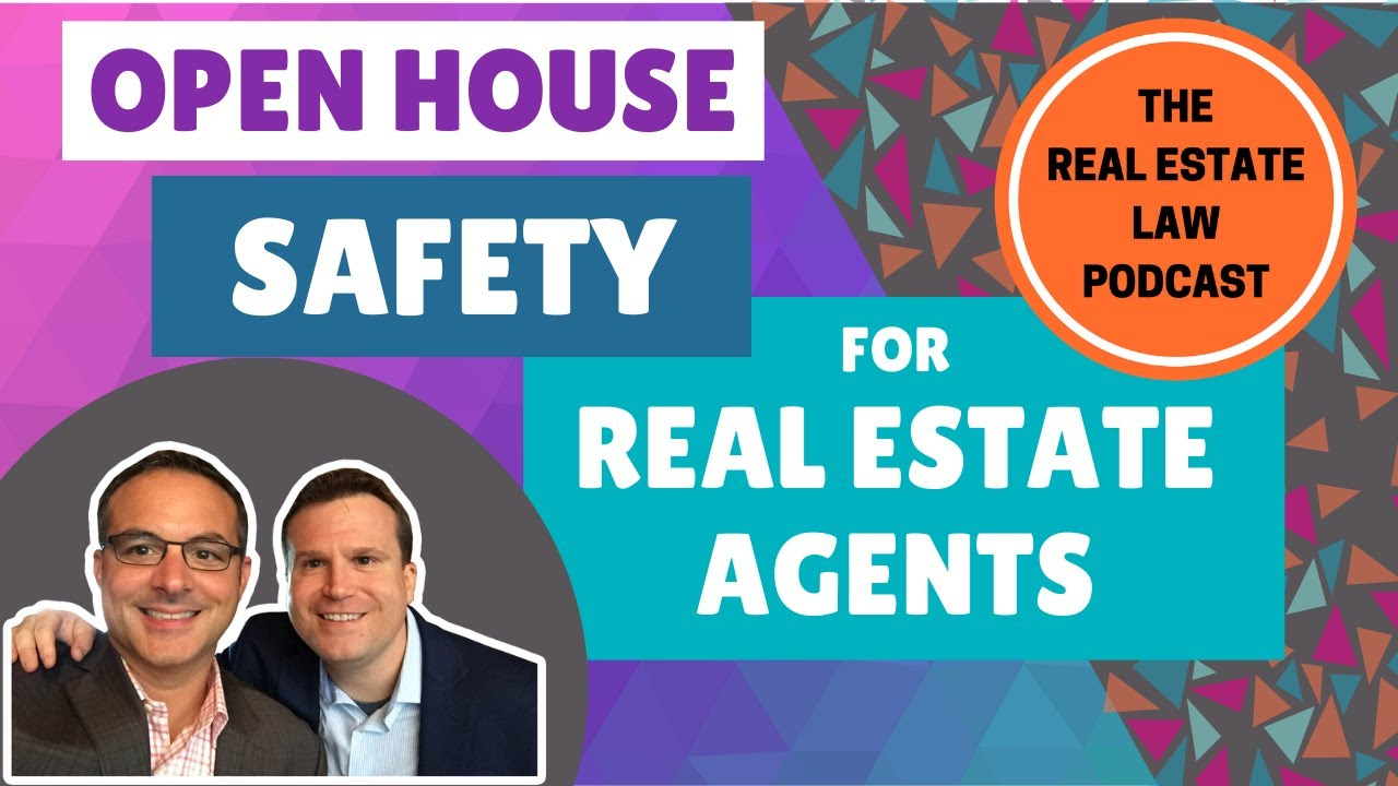 Open House Safety for Real Estate Agents