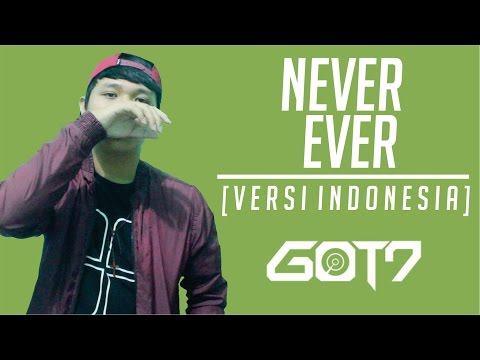 [Indonesia Version] GOT7 - Never Ever (cover by Prakhas)