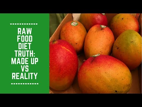 Raw Food Diet Truth: Made Up vs Reality