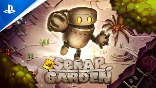 Scrap Garden - Release Trailer   PS4