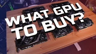 What GPU to Buy in Mid 2019