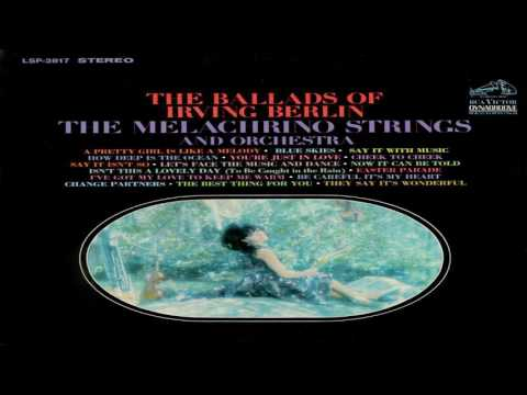 The Melachrino The Ballands of Irving Berlin  (High Quality - Remastered) GMB