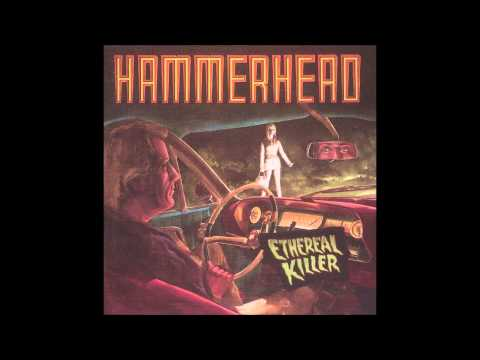 Hammerhead - Ethereal Killer (Full Album) 1992 HQ