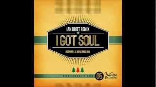 Skeewiff - I Got Soul (Ian Britt Remix)