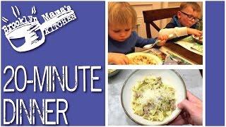 20 Minute Dinner