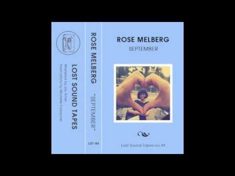 Rose Melberg - Thirteen (Big Star)