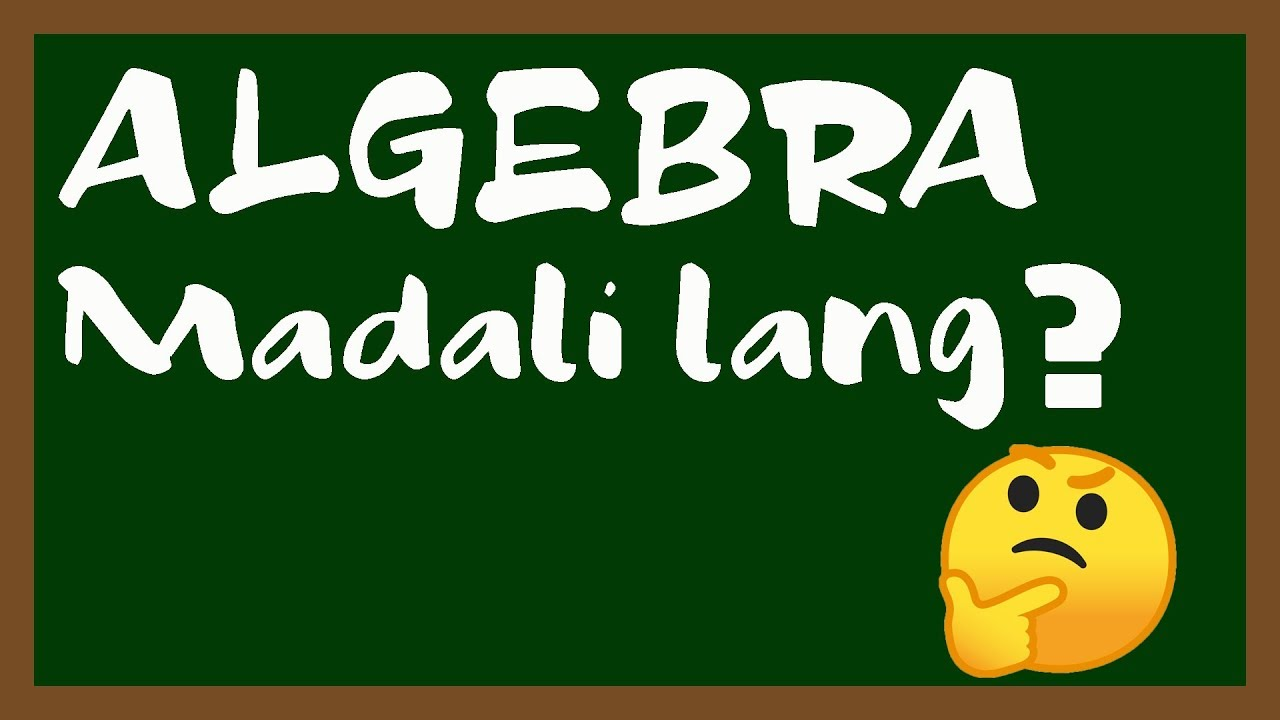 Algebra (TAGALOG) | Introduction to Numbers and Variables