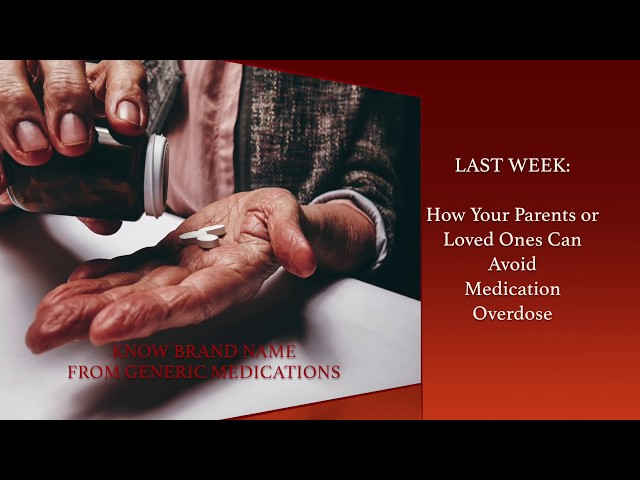Eldercare Book Series Video 13: Avoid a Medication Overdose