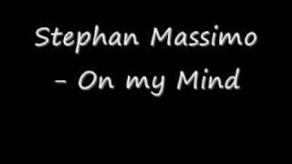 Stephan Massimo - On my Mind