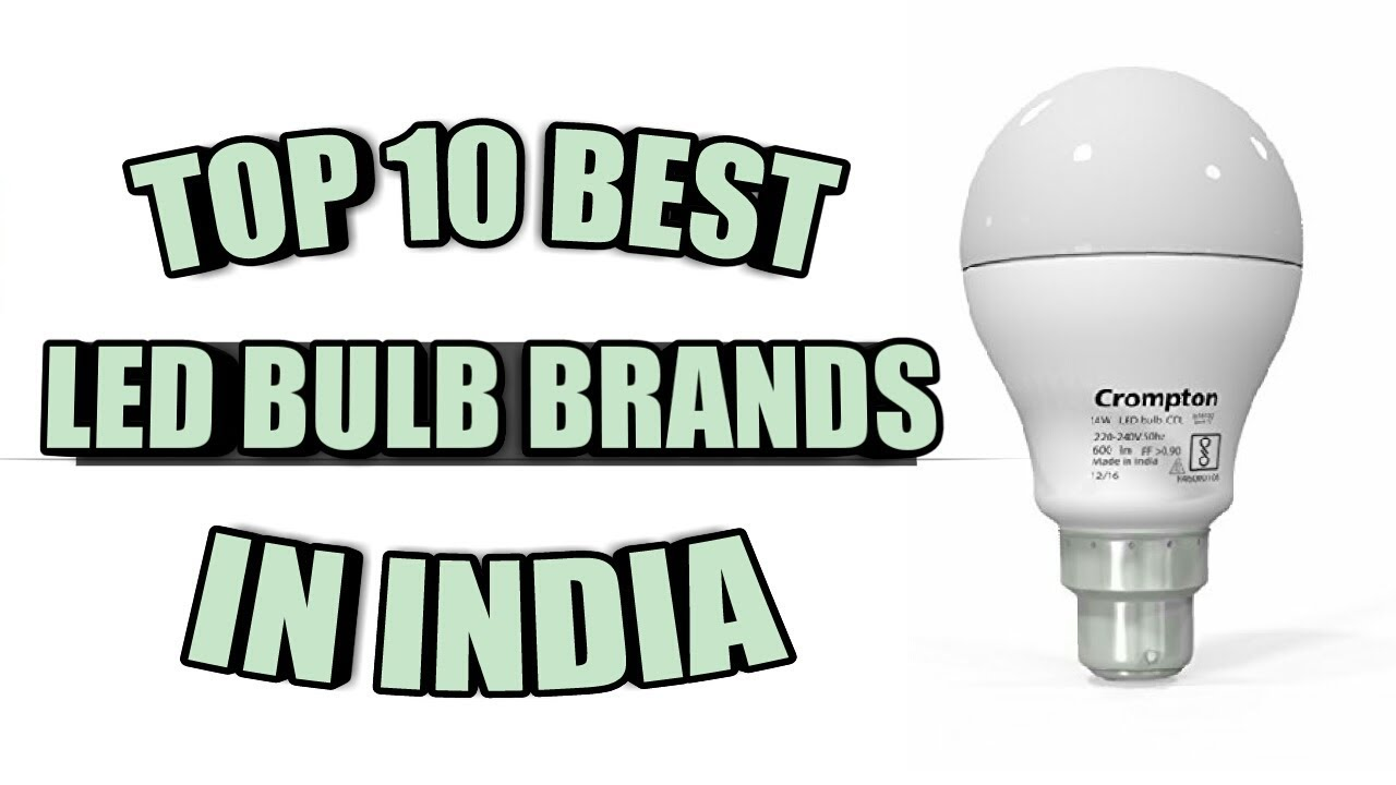TOP 10 BEST LED BULB BRANDS IN INDIA |#Perfect 10