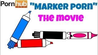 """Marker Porn"" the Movie HD"