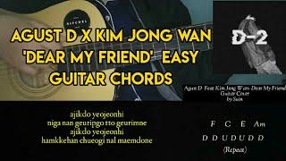Baixar Agust D (BTS SUGA) ft Kim Jong Wan - Dear My Friend (어땠을까) Easy Guitar Chords & Lyrics | Suin