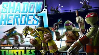 Teenage Mutant Ninja Turtles: Shadow Heroes - gameplay Part 1