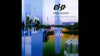 2004 El-P and the Blue Series Continuum - High Water [Full album]