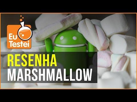 Novidades do Android Marshmallow 6.0 - Vídeo Resenha EuTestei Brasil