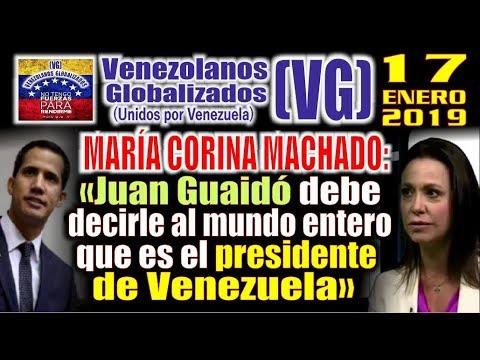 """(17/1/19) – MCM: """"Juan Guaidó debe decirle al mundo que es el PRESIDENTE DE VENEZUELA"""" – (VG)"""