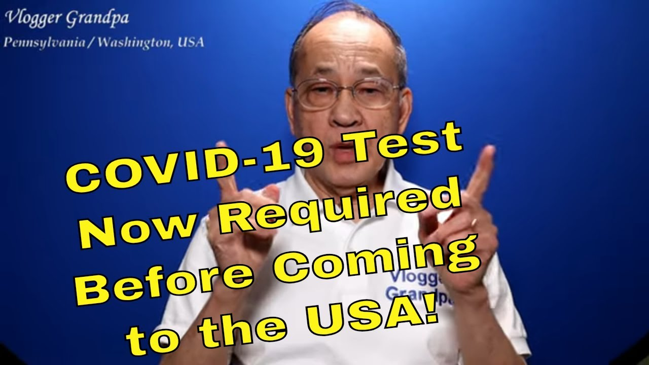 """New"" US Covid-19 Test Requirement for Travelers"
