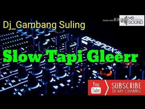 Dj Gambang Suling (Mantep Banget Buat Cek Sound)