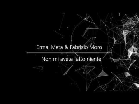 Ermal Meta & Fabrizio Moro -  Non Mi Avete Fatto Niente (Lyrics + English translation)