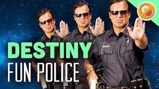 "Destiny ""Fun Police Task Force"" - The Dream Team (Funny Gaming Moments)"