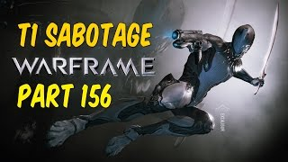[PC] WARFRAME - Void Tower 1 Sabotage Excalibur Gameplay! - Walkthrough Let's Play! - Part 156