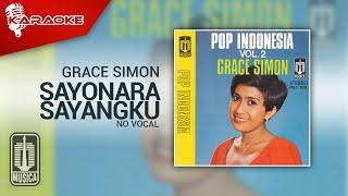 Grace Simon Sayonara Sayangku Karaoke No Vocal