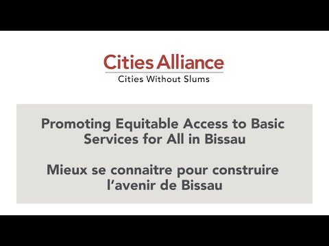 Cities Alliance: Promoting Equitable Access to Basic Services for All in Bissau