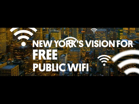 Fast and Free: New York's Vision for Public Wi-Fi Everywhere