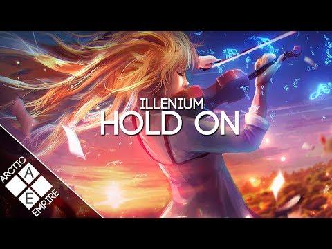 ILLENIUM - Hold On (feat. Georgia Ku)