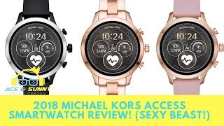 2018 Michael Kors Access Smartwatch Review! (Sexy Beast!)