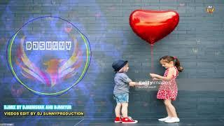 Do lafzo Ki Hai Dil Ki Kahani DJ remix by DJ Sunny production new song 2018