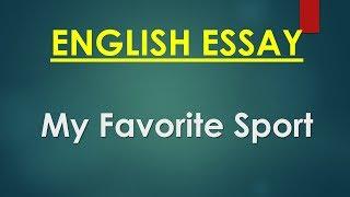 Engish Essay: My favorite Sport