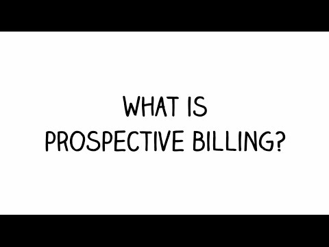 What Is Prospective Billing?