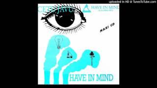 Gambar cover Cetu Javu - Have In Mind [Extended Mix '88]