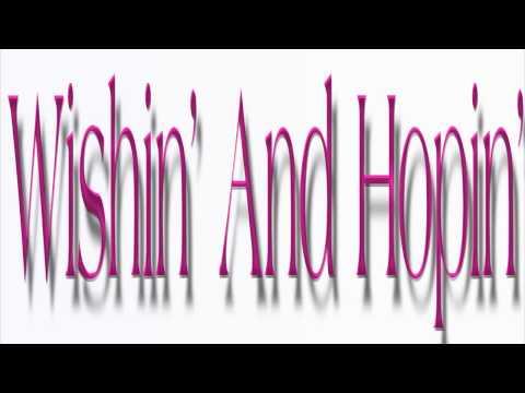 Burt Bacharach ~ Wishin' And Hopin'  ~ ...