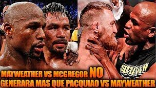 Mayweather vs McGregor no generara tanto dinero como Pacquiao Mayweather   UFC En Español