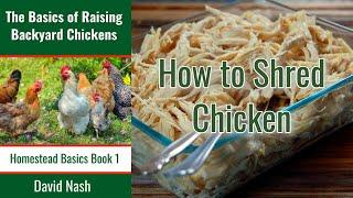 Tip For Shredding Chicken Easily