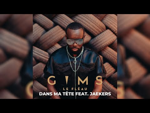 Youtube: GIMS – DANS MA TÊTE feat. JAEKERS (Audio Officiel)