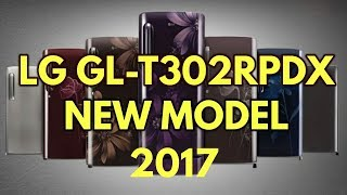 2017 NEW MODEL LG GL- T302RPDX REFRIGERATOR