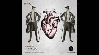 Armiento - Want You (Original Mix)
