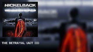 Nickelback The Betrayal Act III SUB ESPAÑOL