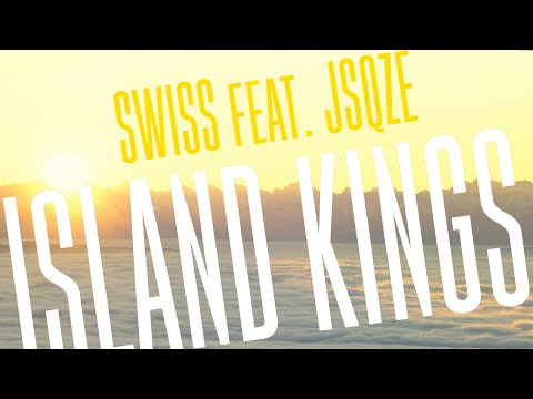 SWISS - Island Kings feat. JSQZE (best Pacific Islands music)