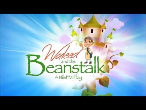 Waleed And The Beanstalk - Episode 1