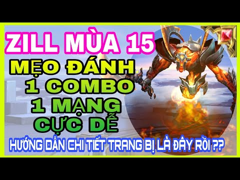 Mẹo đánh Zill mới và bảng ngọc Zill mùa 15 mạnh nhất 1combo 1 mạng cực dễ - HD GAME 76