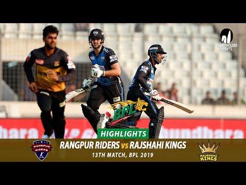 Rangpur Riders vs Rajshahi Kings Highlights || 13th Match || Edition 6 || BPL 2019